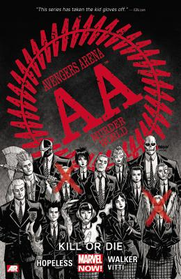 Avengers Arena - Volume 1: Kill or Die (Marvel Now) Cover Image