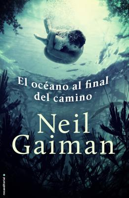 El Oceano al Final del Camino = The Ocean at the End of the Lane Cover Image