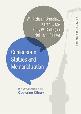 Confederate Statues and Memorialization (History in the Headlines) Cover Image