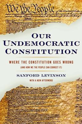 Our Undemocratic Constitution Cover