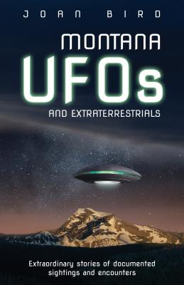 Cover for Montana UFOs and Extraterrestrials