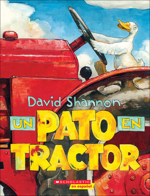 Un Pato En Tractor (Duck on a Tractor) Cover Image