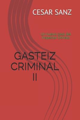 Gasteiz Criminal II: Un nuevo caso del inspector Donato Cover Image