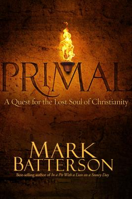 Primal: A Quest for the Lost Soul of Christianity Cover Image