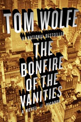 The Bonfire of the Vanities: A Novel Cover Image
