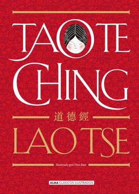 Tao Te Ching (Clásicos ilustrados) Cover Image