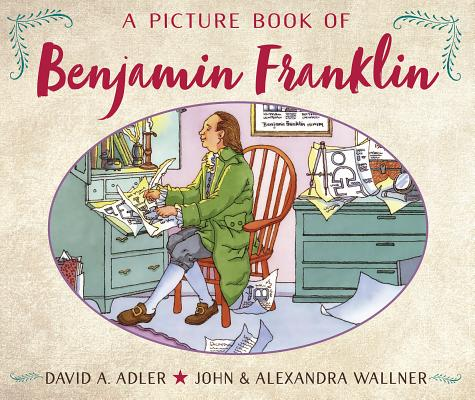 Cover for A Picture Book of Benjamin Franklin (Picture Book Biography)