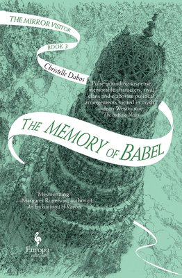 The Memory of Babel: Book Three of the Mirror Visitor Quartet Cover Image