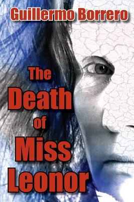 The Death of Miss Leonor: A Play in Two Acts Cover Image