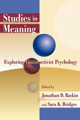 Studies in Meaning: Exploring Constructivist Psychology Cover Image