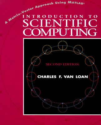 Introduction to Scientific Computing: A Matrix-Vector Approach Using MATLAB Cover Image