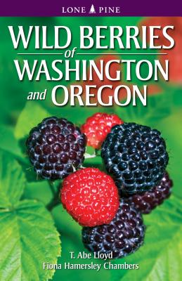 Wild Berries of Washington and Oregon Cover Image