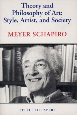 Theory and Philosophy of Art: Style, Artist, and Society Cover Image