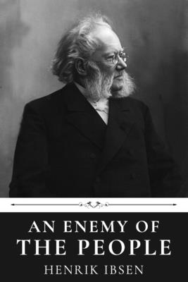 An Enemy of the People by Henrik Ibsen Cover Image