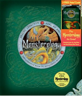 Monsterology with Free Monsterology Card Pack: The Complete Book of Monstrous Creatures Cover Image