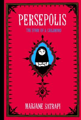 Persepolis: The Story of a Childhood (Pantheon Graphic Library) Cover Image