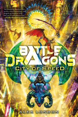 City of Speed (Battle Dragons #2) Cover Image