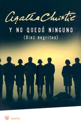 Y No Quedo Ninguno = And Then There Were None Cover Image