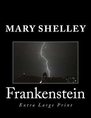 Frankenstein: Extra Large Print Cover Image