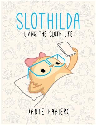 Slothilda: Living the Sloth Life Cover Image