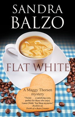 Flat White (Maggy Thorsen Mystery #13) Cover Image