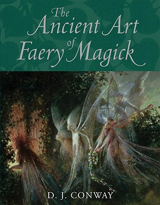 The Ancient Art of Faery Magick Cover