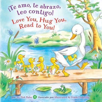 ¡Te amo, te abrazo, leo contigo!/Love you, Hug You, Read to You! Cover Image
