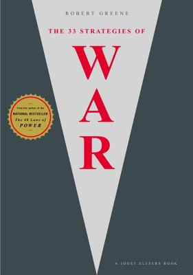 Cover for The 33 Strategies of War