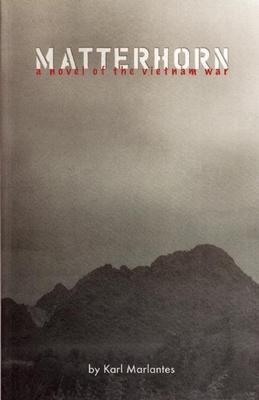 Matterhorn: A Novel of the Vietnam War Cover Image