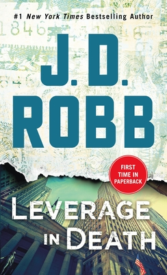 Leverage in Death: An Eve Dallas Novel (In Death, Book 47) Cover Image