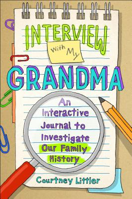Interview with My Grandma: An Interactive Journal to Investigate Our Family History Cover Image