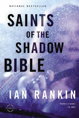 Saints of the Shadow Bible (A Rebus Novel) Cover Image