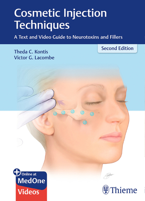 Cosmetic Injection Techniques: A Text and Video Guide to Neurotoxins and Fillers Cover Image