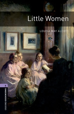 Little Women (Oxford Bookworms Library: Stage 4) Cover Image
