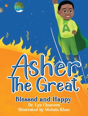 Asher the Great: Blessed and Happy Cover Image