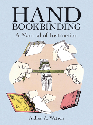 Hand Bookbinding: A Manual of Instruction Cover Image
