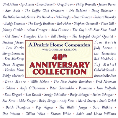 Prairie Home Companion 40th Anniversary Collection Cover Image