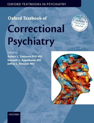 Oxford Textbook of Correctional Psychiatry (Oxford Textbooks in Psychiatry) Cover Image