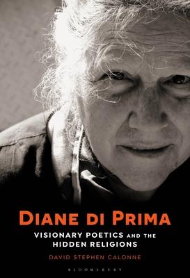 Diane Di Prima: Visionary Poetics and the Hidden Religions Cover Image