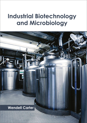 Industrial Biotechnology and Microbiology Cover Image