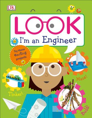 Look I'm an Engineer (Look! I'm Learning) Cover Image
