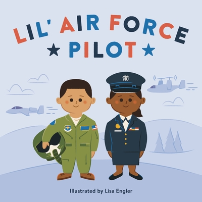 Lil' Air Force Pilot (Mini Military) Cover Image