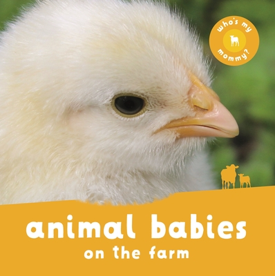 Animal Babies On the Farm Cover Image
