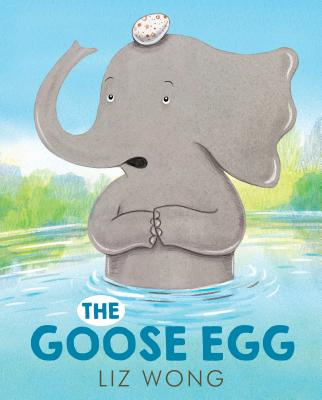The Goose Egg by Liz Wong