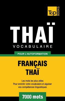 Vocabulaire Français-Thaï pour l'autoformation - 7000 mots (French Collection #297) Cover Image