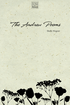 The Andrew Poems (Walt McDonald First-Book Series in Poetry) Cover Image