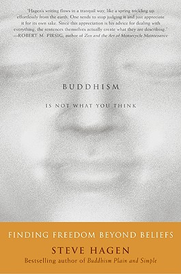 Buddhism Is Not What You Think Cover
