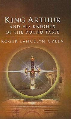 King Arthur and His Knights of the Round Table Cover Image