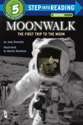 Moonwalk: The First Trip to the Moon (Step into Reading) Cover Image