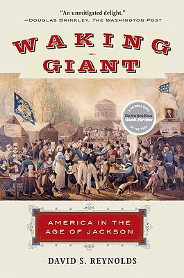 Waking Giant: America in the Age of Jackson (American History) Cover Image